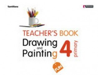 Drawing and Painting Fun 4. Teacher's Book (+ Audio CD)